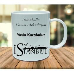 İstanbullu Canım Arkadaşım Kupa Bardak